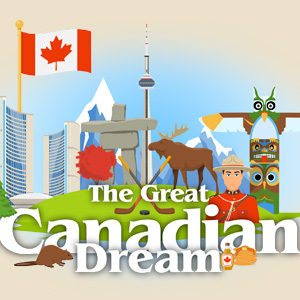 Views: The Great Canadian Dream