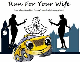Run for Your Wife—a hilarious British play