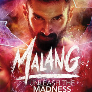 MOVIE REVIEW: Malang: Unleash the Madness