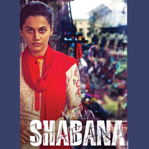 MOVIE REVIEW: Naam Shabana