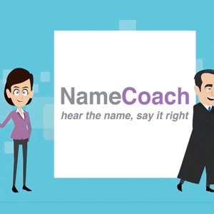 NAMECOACH PROMOTES CORRECT NAME PRONUNCIATION