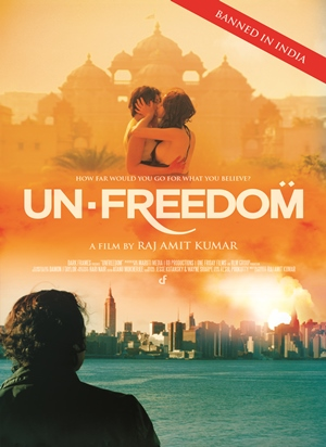 Un-Freedom: Bold Film Documents LGBT Issues and Highlights Religious Fundamentalism