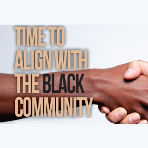Voices: Time to Align with the Black Community