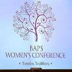 BAPS Women's Conference Highlights Timeless Hindu Traditions