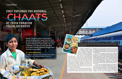 Cover Story: Chef Explores the Regional Chaats  of India Through Train Journeys