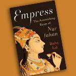 Books: NUR JAHAN: WIFE TO EMPRESS